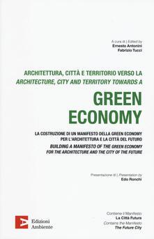 Rallydeicolliscaligeri.it Architettura, citta e territorio verso la green economy. Ediz. italiana e inglese Image