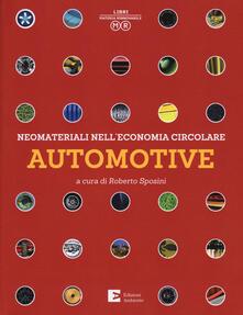 Neomateriali nell'economia circolare. Automotive. Ediz. illustrata - copertina