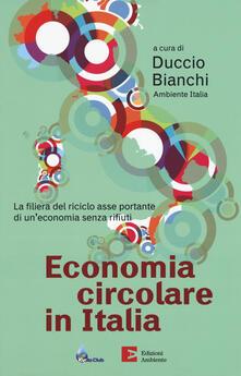 Voluntariadobaleares2014.es Economia circolare in Italia. La filiera del riciclo asse portante di un'economia senza rifiuti Image