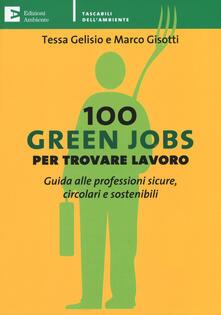 Winniearcher.com 100 green jobs per trovare lavoro. Guida alle professioni sicure, circolari e sostenibili Image
