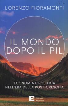 Vitalitart.it Il mondo dopo il Pil. Economia e politica nell'era della post-crescita Image