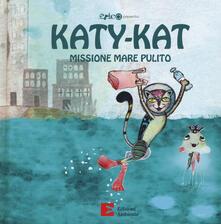 Katy-Kat missione mare pulito. Ediz. a colori.pdf