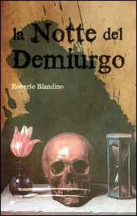 La La notte del Demiurgo - Blandino Roberto - wuz.it
