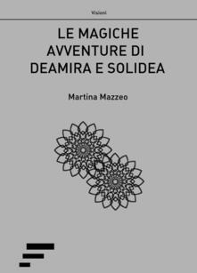 Antondemarirreguera.es Le magiche avventure di Deamira e Solidea Image