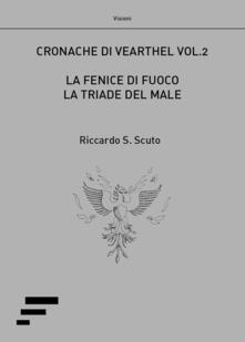 Osteriacasadimare.it La fenice di fuoco. La triade del male. Cronache di Vearthel. Vol. 2 Image