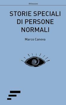 Storie speciali di persone normali - Marco Caneva - copertina