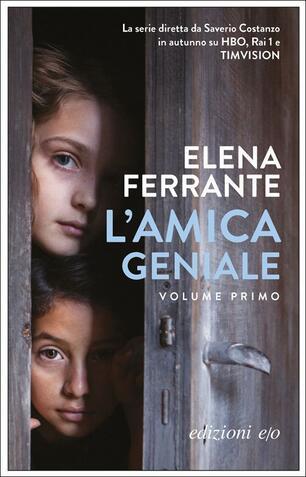 L  amica geniale. Vol. 1 - Elena Ferrante - Libro - E O - Dal mondo ... 44a1189c14e9
