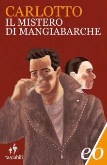 Il mistero di Mangiabarche - Massimo Carlotto - ebook