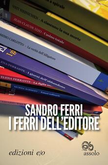 I ferri dell'editore - Sandro Ferri - ebook