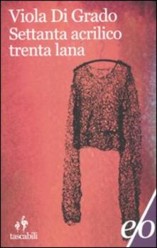 Lpgcsostenible.es Settanta acrilico trenta lana Image