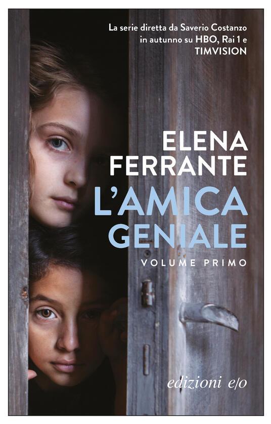L' amica geniale. Vol. 1 - Elena Ferrante - ebook