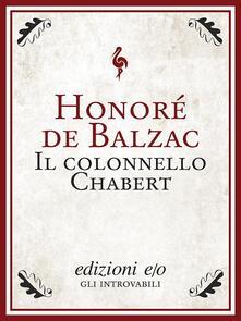 Il colonnello Chabert - Honoré de Balzac,Michele Cantoni - ebook