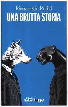 Una brutta storia - Piergiorgio Pulixi - copertina