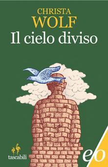 Il cielo diviso - Christa Wolf - copertina