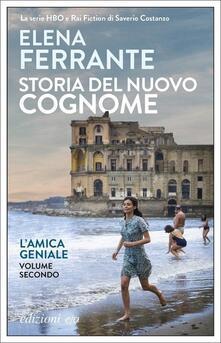 Storia del nuovo cognome. L'amica geniale. Vol. 2 - Elena Ferrante - copertina