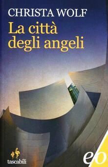 La città degli angeli - Christa Wolf - copertina