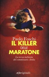 Il killer delle maratone. La terza inchiesta del commissario Attila