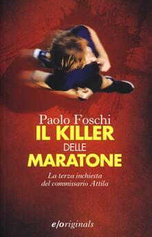 Tegliowinterrun.it Il killer delle maratone. La terza inchiesta del commissario Attila Image