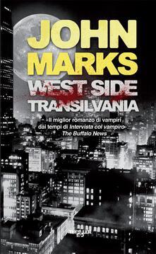 West side Transilvania - John Marks,Nello Giugliano - ebook