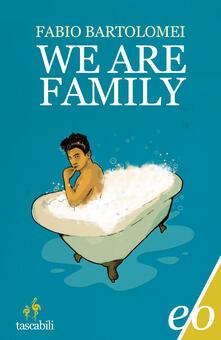 We Are Family - Fabio Bartolomei - ebook