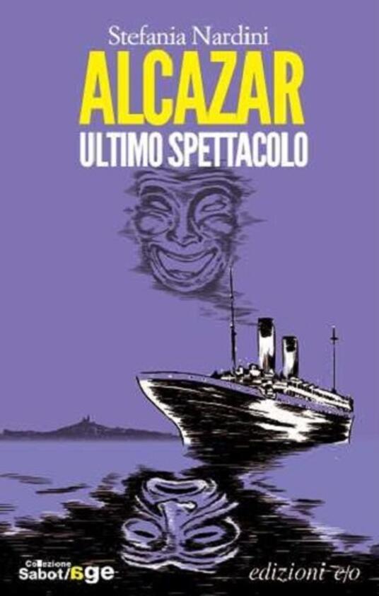 Alcazar. Ultimo spettacolo - Stefania Nardini - copertina