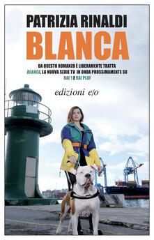Blanca - Patrizia Rinaldi - ebook