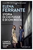 Libro Storia di chi fugge e di chi resta. L'amica geniale Elena Ferrante