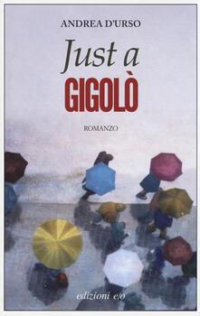 Just a gigolò - Andrea D'Urso - copertina