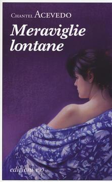 Meraviglie lontane - Chantel Acevedo - copertina