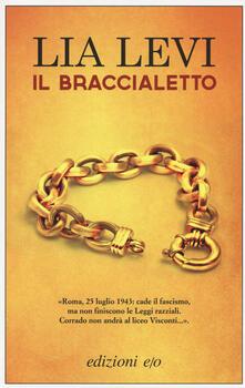 Il braccialetto - Lia Levi - copertina