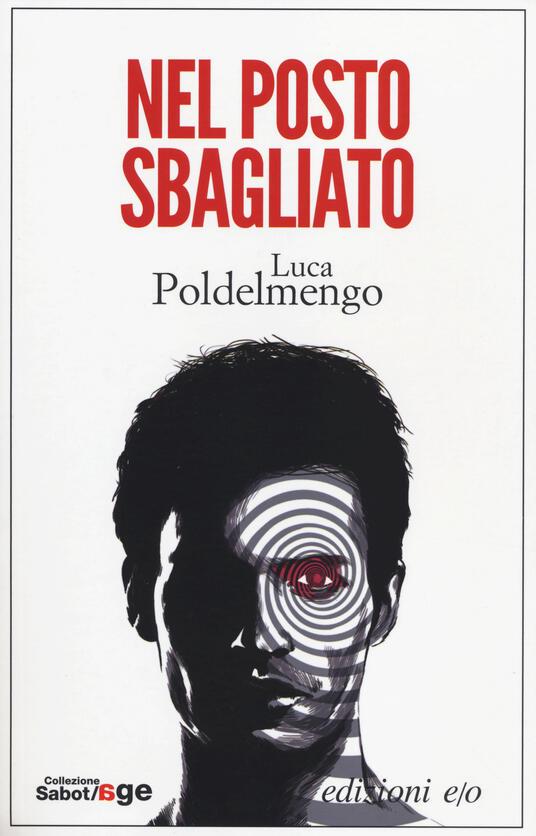 Nel posto sbagliato - Luca Poldelmengo - copertina