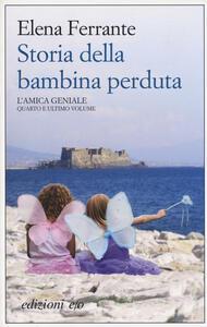 Storia della bambina perduta. L'amica geniale. Vol. 4 - Elena Ferrante - copertina