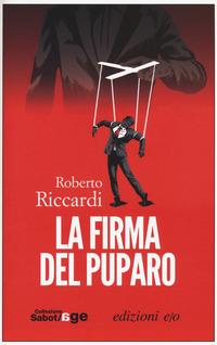 La La firma del puparo - Riccardi Roberto - wuz.it