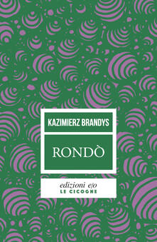 Rondò - Giovanna Tomasucci,Kazimierz Brandys - ebook