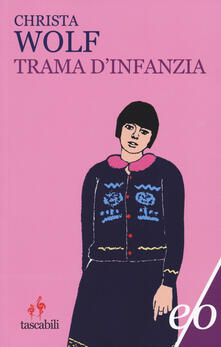 Trama d'infanzia - Christa Wolf - copertina