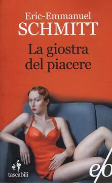 La giostra del piacere - Eric-Emmanuel Schmitt - copertina