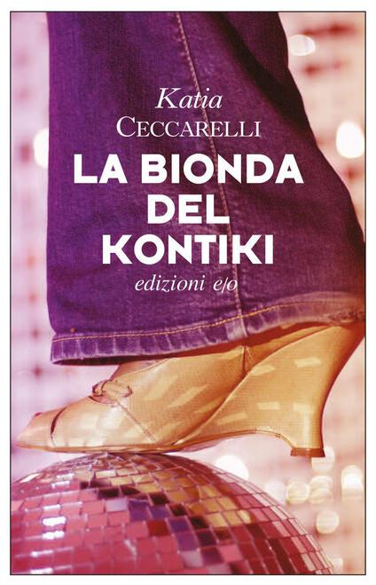La bionda del Kontiki - Katia Ceccarelli - ebook