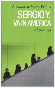 Sergio Y. va in America