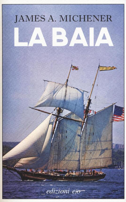 La baia - James A. Michener - copertina