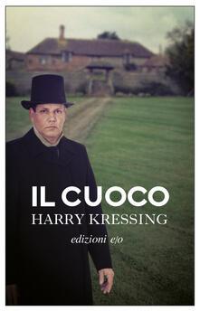Il cuoco - Harry Kressing,Liliana Coisson Gambi - ebook