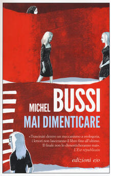 Mai dimenticare - Michel Bussi - copertina
