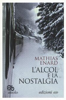 L' alcol e la nostalgia - Mathias Énard - copertina