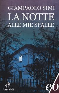La La notte alle mie spalle - Simi Giampaolo - wuz.it