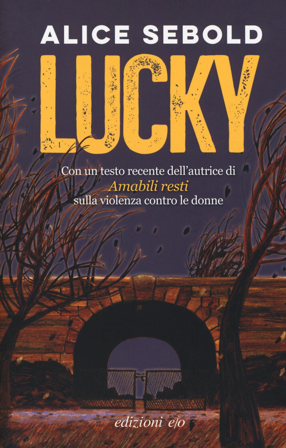 """Risultati immagini per """"LUCKY"""" DI ALICE SEBOLD."""