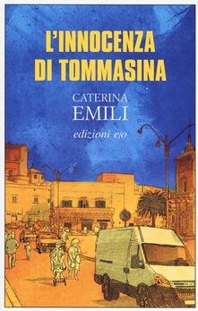 L' innocenza di Tommasina - Caterina Emili - copertina
