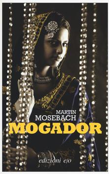 Mogador - Martin Mosebach - copertina