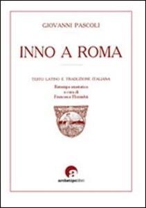 Inno a Roma. Testo latino a fronte