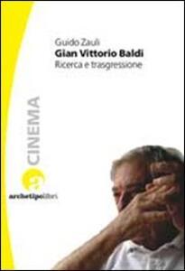 Gian Vittorio Baldi. Ricerca e trasgressione