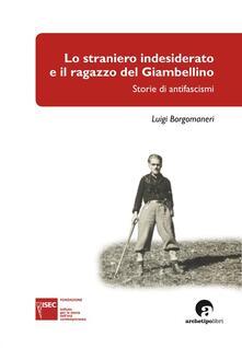 Squillogame.it Lo straniero indesiderato e il ragazzo del Giambellino. Storie di antifascismi Image