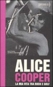 Grandtoureventi.it Alice Cooper. La mia vita tra rock e golf Image